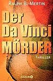 Der Da Vinci-Mörder: Thriller (KNAUR eRIGINALS) von Ralph B. Mertin