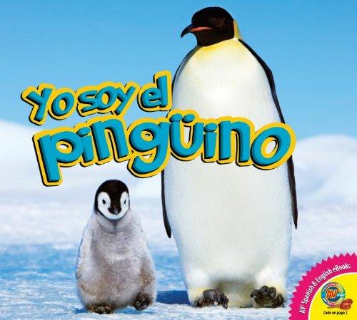 Yo Soy El Pingino (Yo soy / I Am) por Karen Durrie
