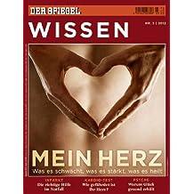 SPIEGEL WISSEN 3/2012: Mein Herz