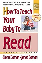 How To Teach Your Baby To Read: The Gentle Revolution