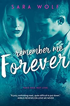 Remember Me Forever (Lovely Vicious Book 3) by [Wolf, Sara]