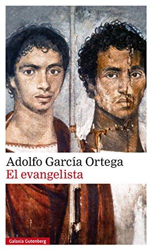 El Evangelista de [García Ortega, Adolfo]