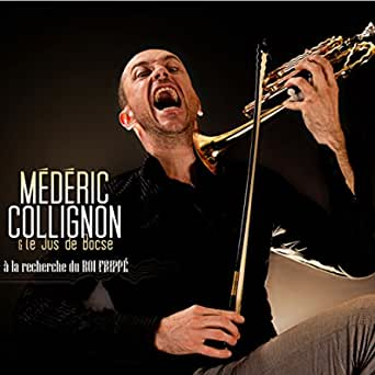À la recherche du roi frippé de Médéric Collignon, Jus de Bocse sur Amazon Music - Amazon.fr