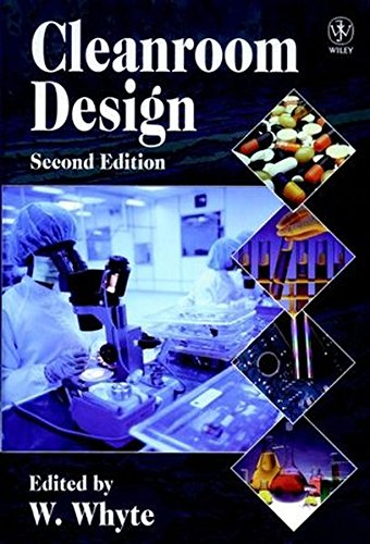 Cleanroom Design 2e (Wiley Series in Mathematical Methods in Practice)