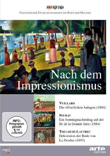 Preisvergleich Produktbild Nach dem Impressionismus: Vuillard - Seurat - Toulouse-Lautrec