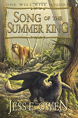 Song of the Summer King: Volume 1 (The Summer King Chronicles)