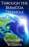 The Lost Island (Through the Bermuda Triangle Book 1)