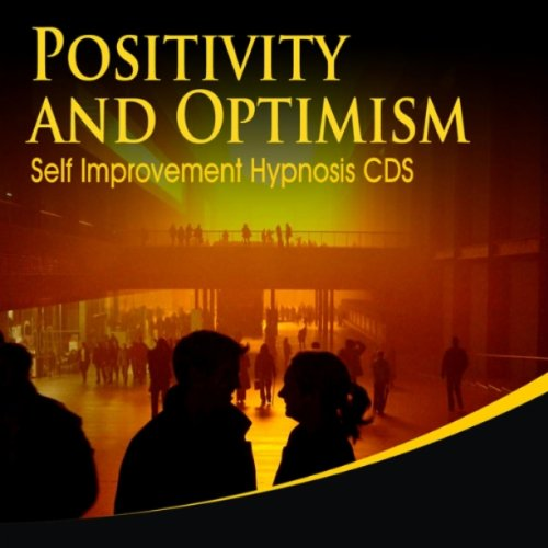 Positivity And Optimism Self Improvement Hypnosis CDS