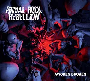 Primal Rock Rebellion - Awoken Broken +Bonus [Japan LTD SHM-CD] UICO-1230 by Primal Rock Rebellion [Music CD]