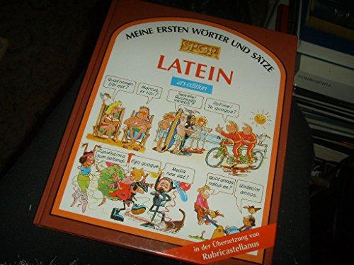 Meine ersten Wörter und Sätze: Latein (Sprach- und Länderführer für Kinder)