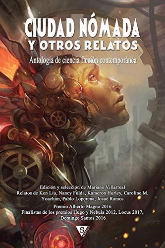 Ciudad Nómada y otros relatos: Volume 6 (Nova Fantástica)