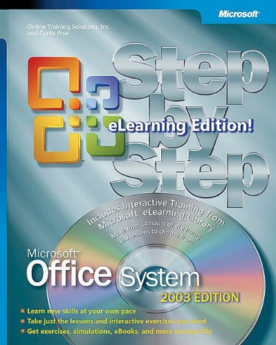 Microsoft® Office System Step by Step -- 2003 eLearning Edition (Bpg Step By Step)