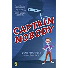 Captain Nobody by Pitchford, Dean (2010) Paperback