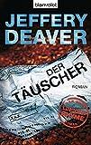Der Täuscher (Lincoln-Rhyme-Thriller, Band 8) - Jeffery Deaver