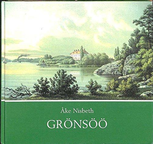 Grönsöö: 1 (Grönsöö kulturhistoriska stiftelses skriftserie)