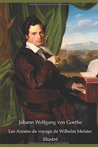 Les Annes de voyage de Wilhelm Meister (illustr)