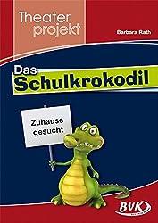 Theaterprojekt 34;Das Schulkrokodil34;