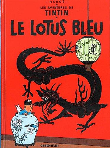 Les Aventures de Tintin, Tome 5 : Le Lotus bleu : Mini-album par Herge