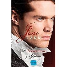 The Secret Love of a Gentleman by Jane Lark (2015-11-05)