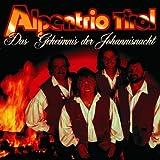 Songtexte von Alpentrio Tirol - Das Geheimnis der Johannisnacht