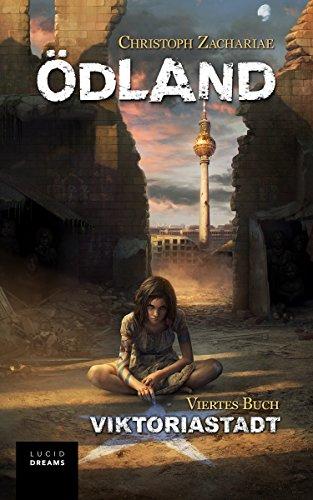 ÖDLAND Viertes Buch Viktoriastadt