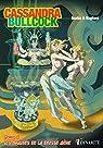Cassandra Bullcock, tome 2 : Les Graines de la Déesse mère par Bagliani