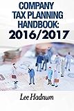 Company Tax Planning Handbook: 2016/2017