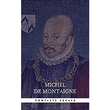 Michel de Montaigne - The Complete Essays (English Edition)