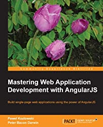 Mastering Web Application Development with AngularJS