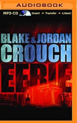 Eerie by Blake Crouch (2015-11-03)