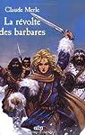 Vinka, tome 1 : La Révolte des barbares par Merle