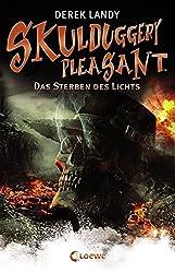 Skulduggery Pleasant - Das Sterben des Lichts: Band 9