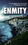 Enmity by Pete Brassett