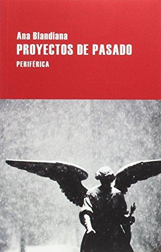 Proyectos De Pasado descarga pdf epub mobi fb2