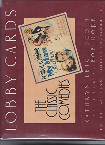 Lobby Cards: Classic Comedies (Michael Hawks Collection, Vol II) by Kathryn Leigh Scott (1988-11-02)