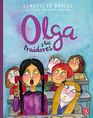 Olga y los traidores: 0
