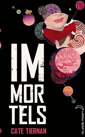 Immortels Cate Tiernan - Immortels - Tome 1 - La