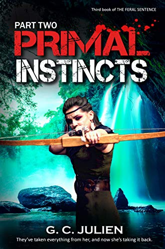 Primal Instincts: Part 2 (The Feral Sentence serial Book 10) (English Edition)