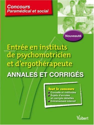 Entre en instituts de psychomotricien et d'ergothrapeute : Annales et corrigs