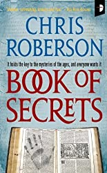 Book of Secrets (Angry Robot) by Chris Roberson (2010-10-26)