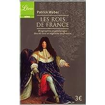 Les Rois de France : Biographie et généalogie de 80 rois et régentes de France