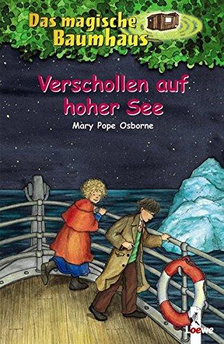 Das magische Baumhaus (Bd. 22): Verschollen auf hoher See (Kinder-titanic)