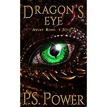 Dragon's Eye (Avery Rome Book 2) (English Edition)