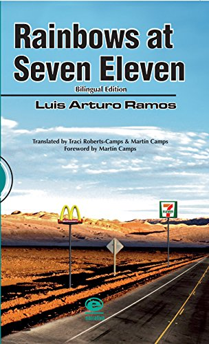 RAINBOWS AT SEVEN ELEVEN por LUIS ARTURO RAMOS