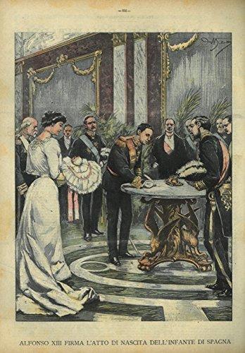 Alfonso XIII firma l'atto di nascita dell'Infante di Spagna.