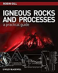 Igneous Rocks and Processes: A Practical Guide by Robin Gill (2010-02-15)