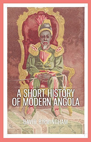 A Short History of Modern Angola by David Birmingham (2015-12-17)