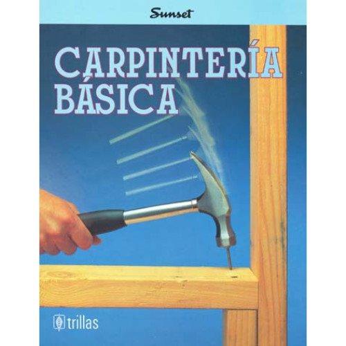 Descargar Libro Carpinteria Basica de Scott Atkinson
