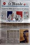 MONDE (LE) [No 19361] du 24/04/2007 - LA GAUCHE DEFIEE PAR LE SUCCES DE SARKOZY - DOUBLE VICTOIRE PAR J.-M. C.LA REVANCHE SUR LE 21 AVRIL PAR ARNAUD LEPARMENTIER NIGERIA - SCRUTINS CHAOTIQUES BANQUE - ABN AMRO ET BARCLAYS ANNONCENT LEUR FUSION FOOTBALL - LYON CHAMPION.