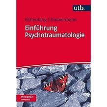 Einführung Psychotraumatologie (PsychoMed compact)